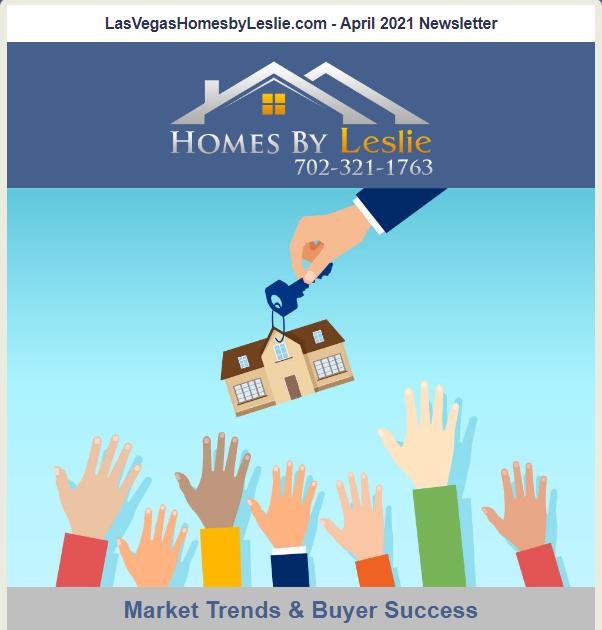 Las Vegas Homes by Leslie April Newsletter 2021