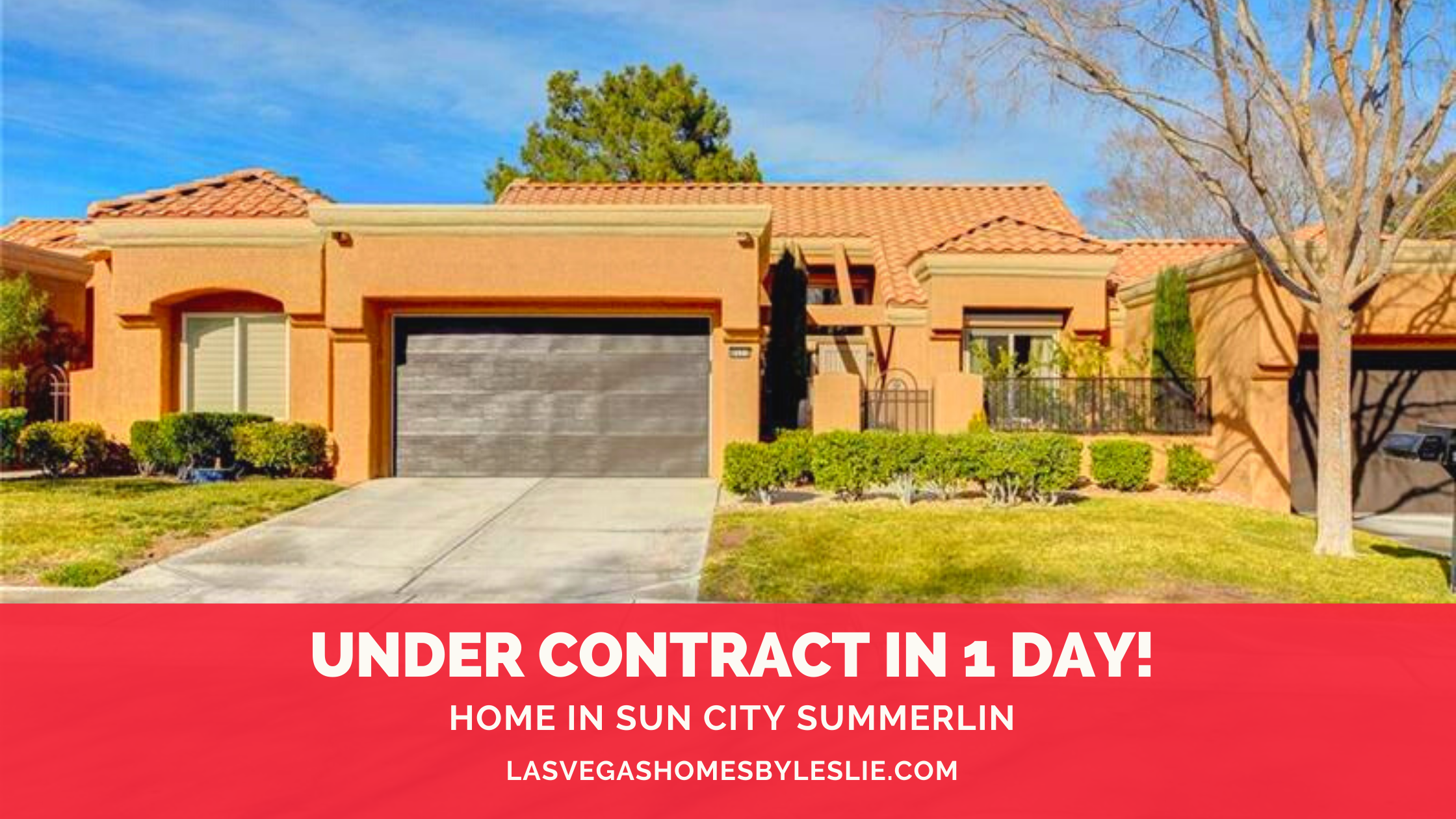 Home in Sun City Summerlin sells in 1 day