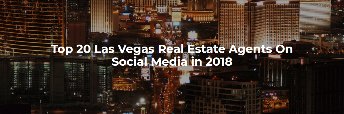 Top 20 Las Vegas Real Estate Agents on Social Media in 2018
